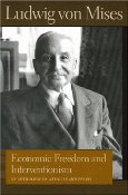 Interventionism by Ludwig von Mises