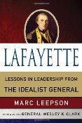 Lafayette by Marc Leepson