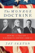 Monroe Doctrine by Jay Sexton