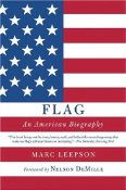 Flag, An American Biography by Marc Leepson