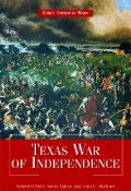 The Texas War of Independence