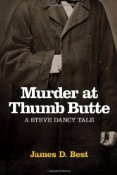 Murder At Thumb Butte by James Best