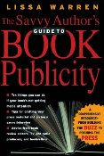 Savvy Authors Guide To Publicity
