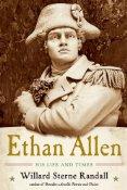Ethan Allen by Willard Sterne Randall