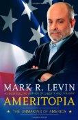 Ameritopia by Mark Levin