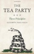 The Tea Party, Three Principles