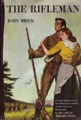 The Rifleman by John Brick